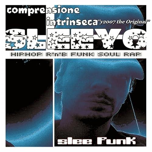 Dove Andate (Funky R'n'b Mix) by Sleeyo on Amazon Music