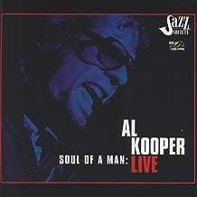 Soul Of A Man: Al Kooper Live