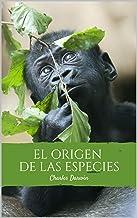 El origen de las especies: Selección natural (Spanish Edition)