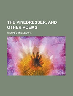 The Vinedresser, and Other Poems