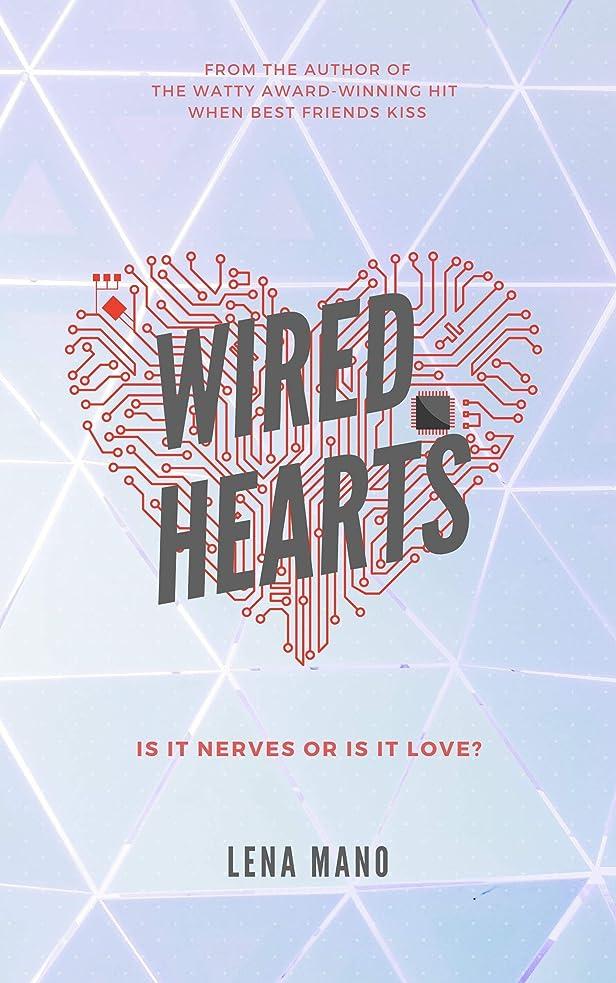 変化するスペル二週間Wired Hearts: a novella (English Edition)