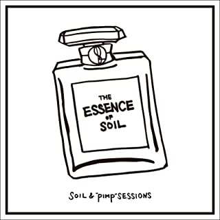 "[Album] SOIL & ""PIMP"" SESSIONS – THE ESSENCE OF SOIL [MP3 320 / WEB]"