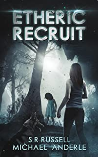 Etheric Recruit: A Kurtherian Gambit Series (Etheric Adventures: Anne and Jinx Book 1)