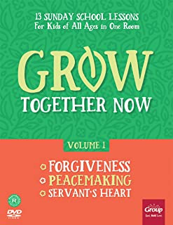 Grow Together Now Volume 1: Forgiveness, Peacemaking, Servant's Heart