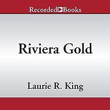 Riviera Gold: A Novel