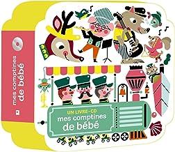 Mes comptines pour bébé + CD (Comptines en forme) (French Edition)