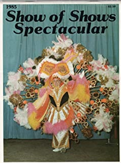Philadelphia Mummers' String Bands' New Year Association, Inc. Presents the 1985 Show of Shows at the Philadelphia Civic Center