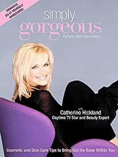 Simply Gorgeous with Catherine Hickland