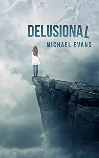 Delusional: A Post-Apocalyptic Thriller (Control Freakz Series Book 2)
