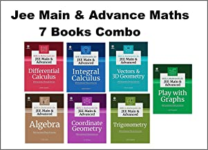 Arihant JEE-MAINS & Advance-ALGEBRA,Coordinate Geometry,Trigonometry,Vectors and 3D Geometry and PLAY WITH GRAPHS,Integral...