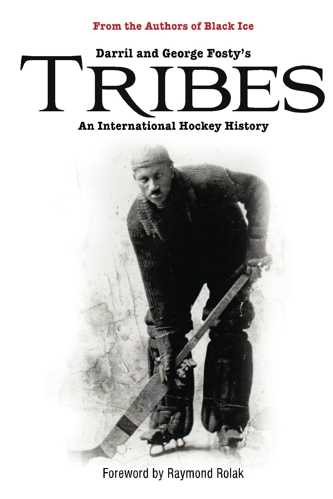 Tribes: An International Hockey History (English Edition)
