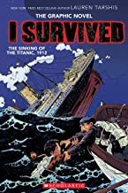 I Survived the Sinking of the Titanic, 1912: A Graphix Book