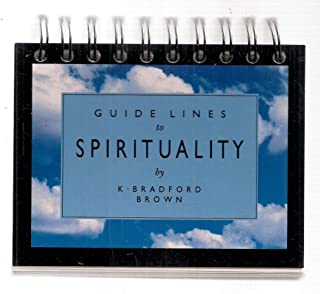 Guidelines to Spirituality
