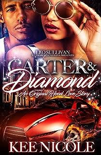 Carter & Diamond: An Original Hood Love Story