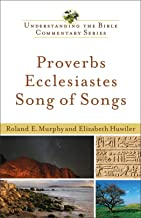 Best Proverbs, Ecclesiastes, Song of Songs (Understanding the Bible Commentary Series) Review