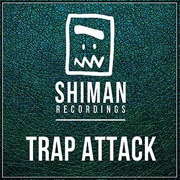 Shiman Trap Attack