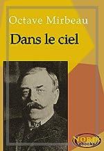 Dans le ciel (French Edition)