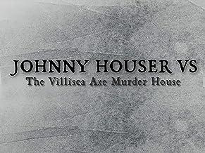 Johnny Houser VS