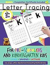 Letter Tracing For Pre-Schoolers and Kindergarten Kids: Alphabet Handwriting Practice for Kids 3 - 5 to Practice Pen Contr...