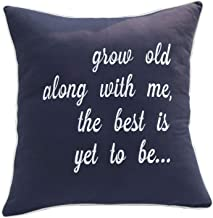 YugTex Pillowcases Grow Old with me The Best is Yet to be Embroidered Quote Throw Pillowcase, Inspirational Quotes,Bedroom Decor, Wedding Gift. (18