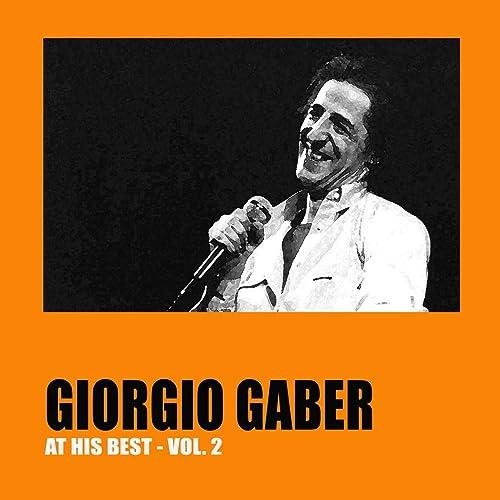 Giorgio Gaber at His Best Vol. 2 de Giorgio Gaber en Amazon ...