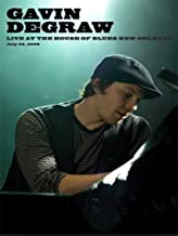 Gavin Degraw - Live at the House of Blues: New Orleans