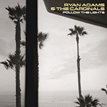 ryan adams follow the lights