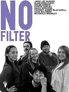 No Filter - Episode 1
