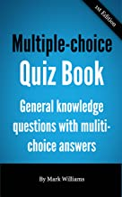 Multiple-Choice Quiz Book - general knowledge questions with multi-choice answers