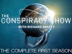 The Conspiracy Show with Richard Syrett - The Complete First Season