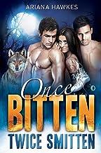 Once Bitten Twice Smitten: BBW Werewolf Shifter Menage Romance
