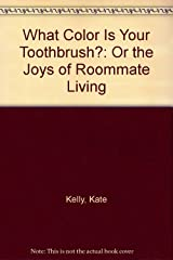 What Color is Your Toothbrush? Paperback