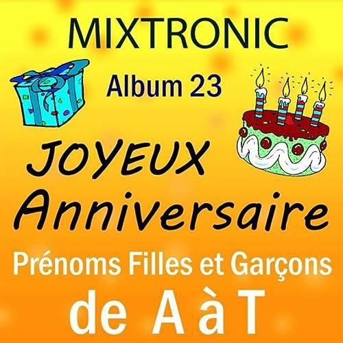 Joyeux Anniversaire Jean Bernard By Mixtronic On Amazon Music