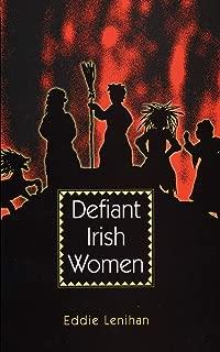 Defiant Irish Women
