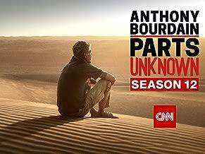 Anthony Bourdain: Parts Unknown Season 12
