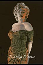 Marilyn Monroe: Notebook/Journal 160 Inspiring & Uplifting Quotes Tribute to Marilyn Monroe All Women & Men Struggling With Depression Anxiety & Low ... Illness Divorce, Separation, Breakups Stress