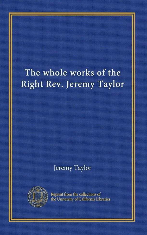 吐くショルダー上級The whole works of the Right Rev. Jeremy Taylor (v.15)