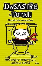 Desastre & Total 4: Mundo de zumbados (FICCIÓN KIDS) (Spanish Edition)