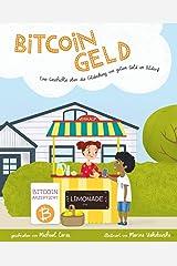 Bitcoingeld: Eine Geschichte über die Entdeckung von gutem Geld in Bitdorf (German Edition) Paperback
