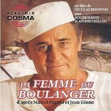 La trilogie marseillaise de Marcel Pagnol: La femme du boulanger (Bande originale du film de Nicolas Ribowski)