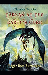 Tarzan At The Earth's Core (Tarzan #2) Annotated