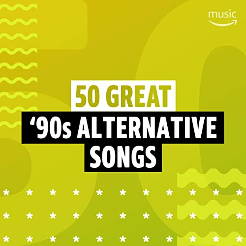 50 Great '90s Alternative Songs by 4 Non Blondes, The