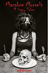 Macabre Morsels Kindle Edition