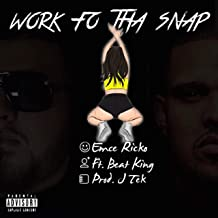 Work Fo Tha Snap (feat. Beat King) [Explicit]