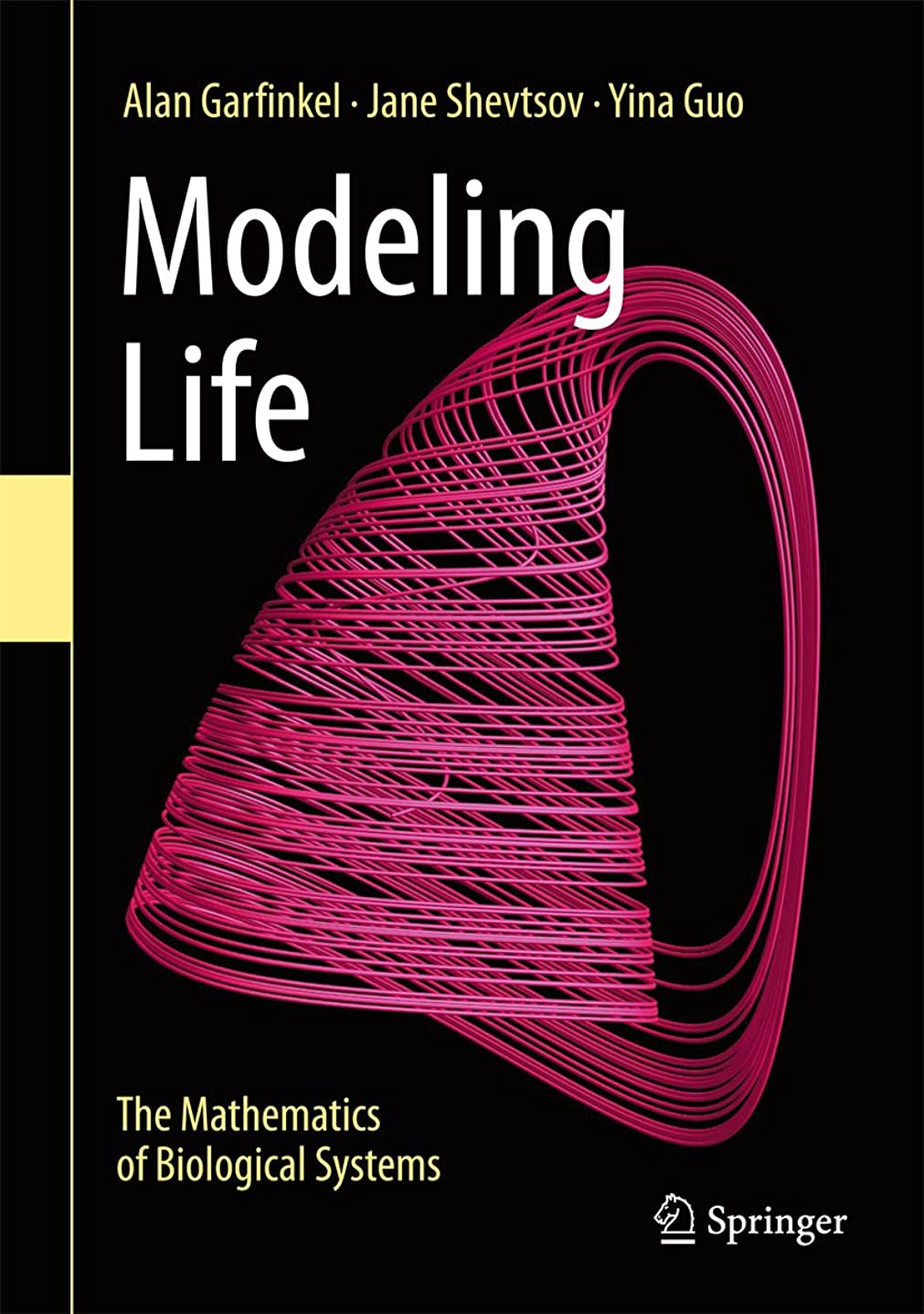 リアルいたずらなホステスModeling Life: The Mathematics of Biological Systems (English Edition)