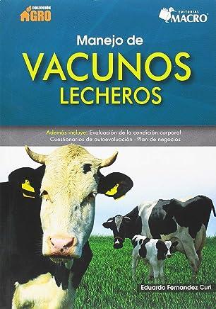 Manejo de vacunos lecheros
