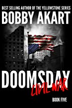 Doomsday Civil War: A Post-Apocalyptic Survival Thriller (The Doomsday Series)