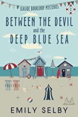 Between the Devil and the Deep, Blue Sea (Seaside Bookshop Mysteries Book 2) Kindle Edition