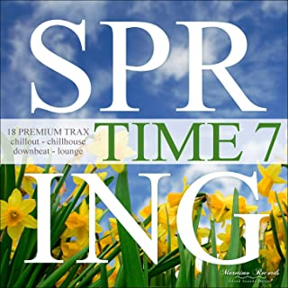 Spring Time, Vol. 7 - 18 Premium Trax - Chillout, Chillhouse, Downbeat, Lounge