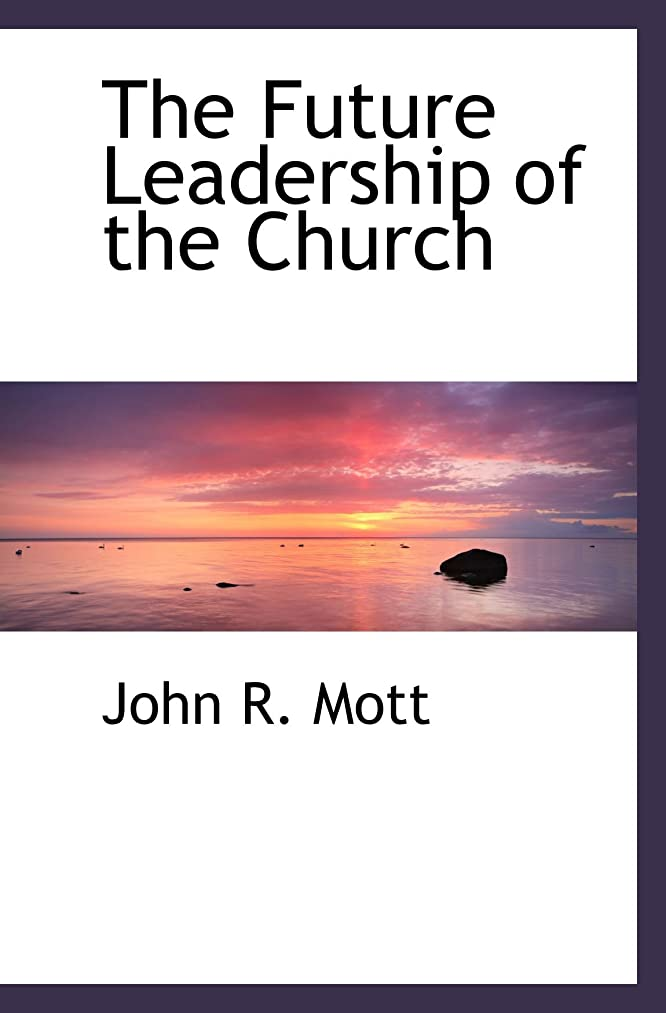 The Future Leadership of the Church